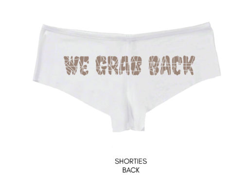 We Grab Back Panties