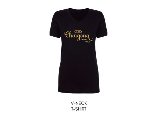 The Chingona Way Shirt