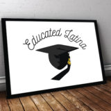 Educated Latina Poster