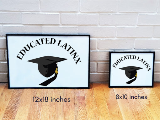 Educated Latinx Poster