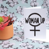 Woman Up Greeting Card
