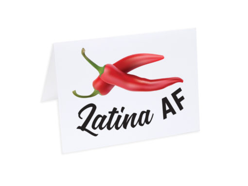 Latina AF Greeting Card